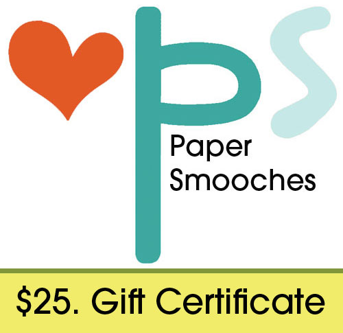 Paper Smooches $25 Gift Certificate