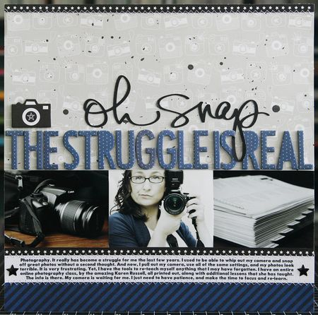 """""""Oh Snap, The Struggle Is Real"""", by Laura Vegas."""
