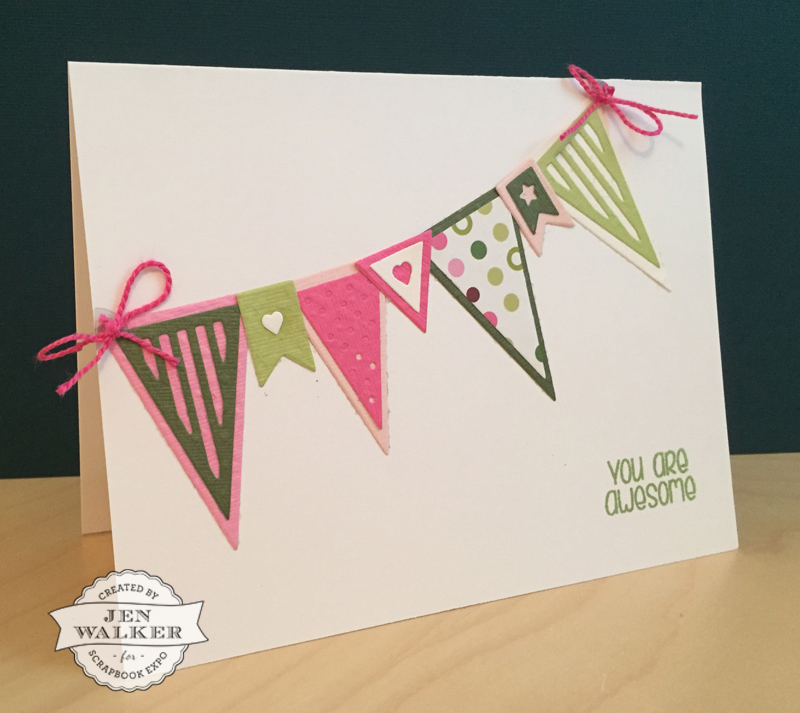 Sizzix You're Awesome card by Jen Walker for Scrapbook Expo