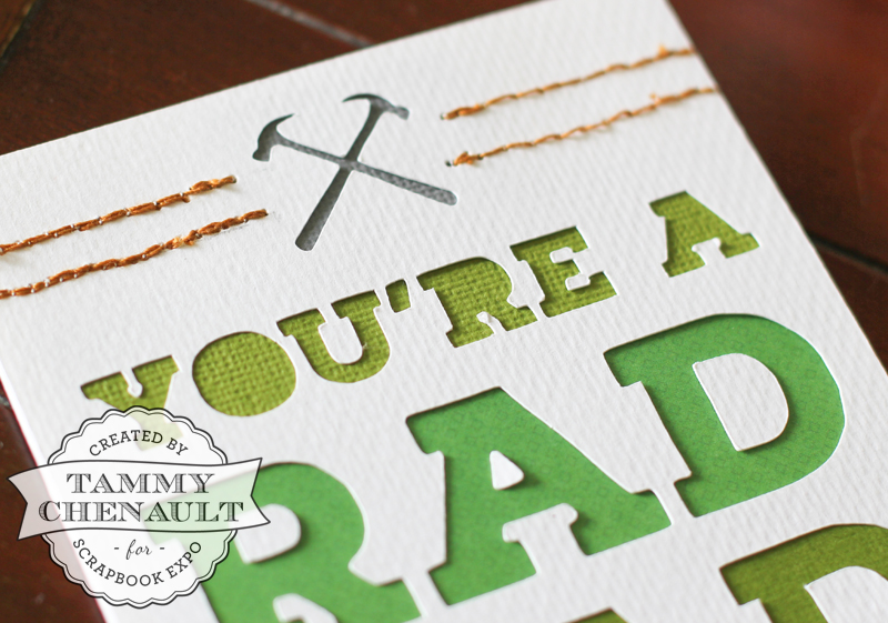 You're a Rad Dad (det) by Tammy Chenault for Scrapbook Expo