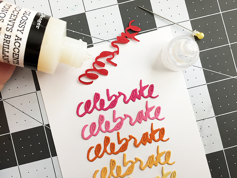 Celebrate - glossy accents