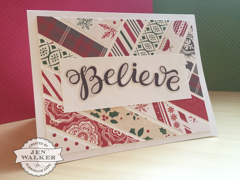 Believe card by Jen Walker for Scrapbook Expo