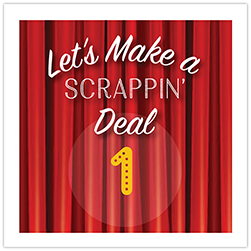 Let's Make A Scrappin' Deal Crop Theme