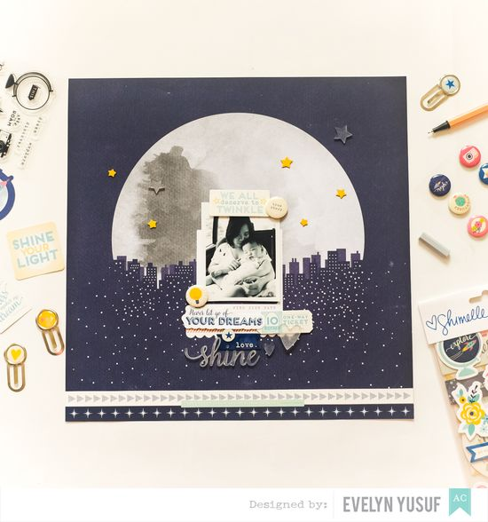 Shine Bright Layout by Evelyn