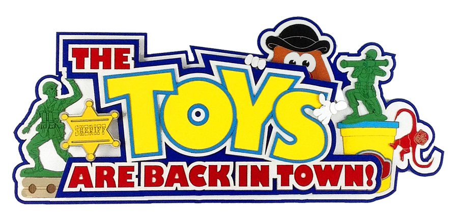Toys Are Back In Town Title