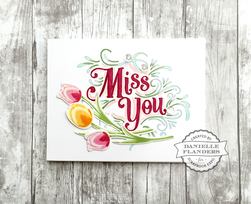 Miss You card by Danielle Flanders