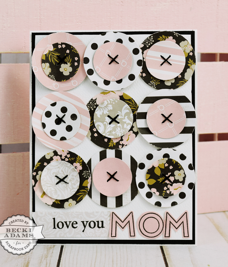 Button Inspired Mother's Day Card by @jbckadams for @scrapbookexpo #mothersday #cardmaking #ssbe2017