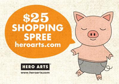 Freebie Friday Prize from Hero Arts $25 Shopping Spree