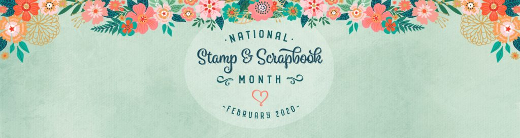 NSSM National Stamp & Scrapbook Month 2020